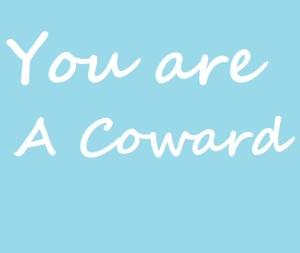 Kamu Pengecut